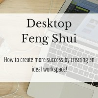Desktop Feng Shui for Business Success